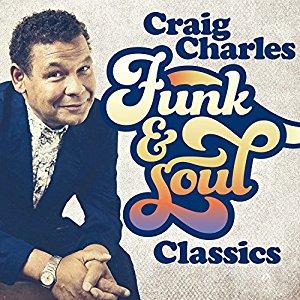 Funk And Soul Classics by Craig Charles