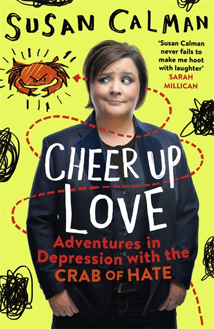 Image of the Cover of the Book Cheer Up Love by Susan Calman